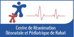 Centre de Réanimation Néonatale et Pédiatrique de Rabat.